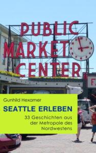 Seattle erleben